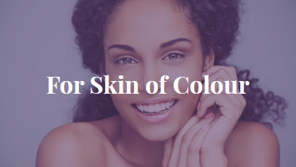 For Skin of Colour