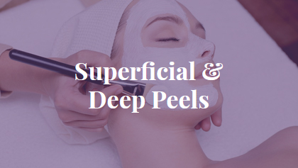 Superficial & Deep Peels