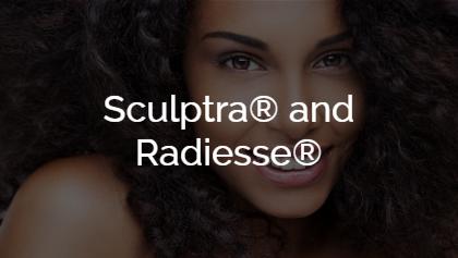Sculptra® and Radiesse®