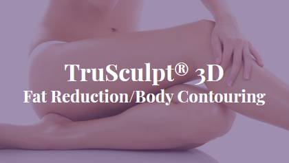 TruSculpt® 3D Fat Reduction/Body Contouring